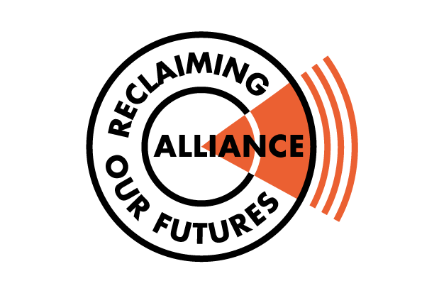 Reclaiming our Futures Alliance