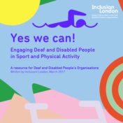 Yes we can! Engaging Deaf and Disabled People in Sport and Physical Activity