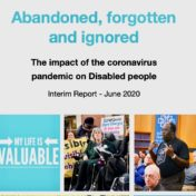 Abandoned, forgotten and ignored – the impact of Covid-19 on Disabled people
