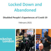 Locked Down and Abandoned: Disabled People's Experiences of Covid-19